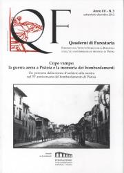 Cupe vampe: la guerra aerea a Pistoia e la memoria dei bombardamenti : un percorso dalla ricerca d'archivio alla mostra nel 70° anniversario del bombardamento di Pistoia