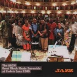 The AACM Great Black Music Ensemble at Umbria Jazz 2009