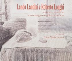 Lando Landini e Roberto Longhi