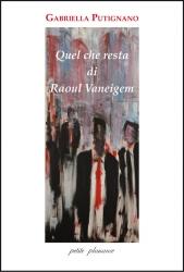 Quel che resta di Raoul Vaneigem