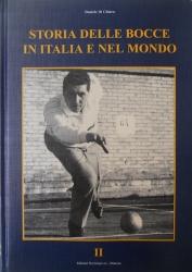 Storia delle bocce in Italia e nel mondo : dalle origini ai tempi nostri / Daniele Di Chiara. 2