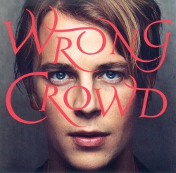 Wrong crowd [Audioregistrazione]