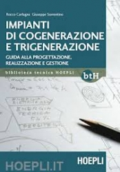 Impianti di cogenerazione e trigenerazione