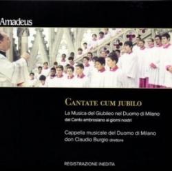 Cantate cum jubilo [Audioregistrazione]: la musica del Giubileo nel Duomo di Milano