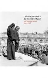 Le festival mondial du théâtre de Nancy