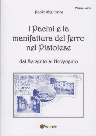 I Pacini e la manifattura del ferro nel Pistoiese
