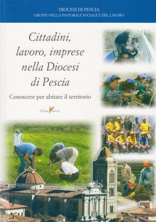 Cittadini, lavoro, imprese nella Diocesi di Pescia
