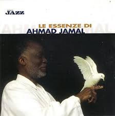 Le essenze di Ahmad Jamal [Audioregistrazione]