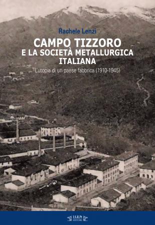 Campo Tizzoro e la Società metallurgica italiana