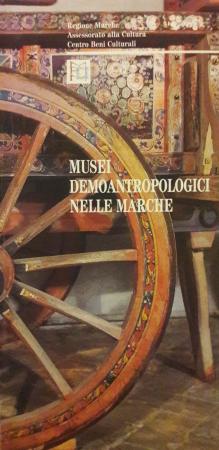 Musei demoantropologici nelle Marche