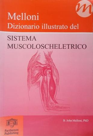 Dizionario illustrato del sistema muscoloscheletrico
