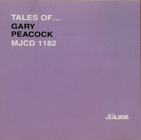 Tales of... Gary Peacock
