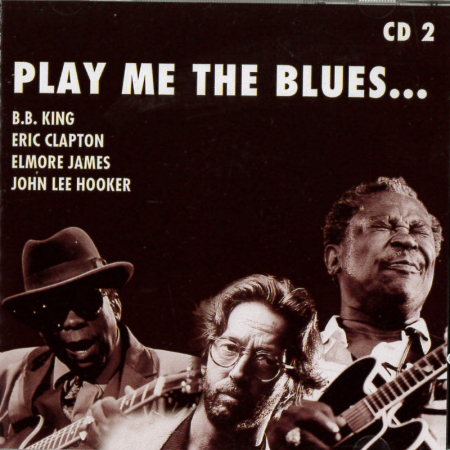 2: Play mke the blues