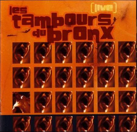 Les Tambours du Bronx : [live]