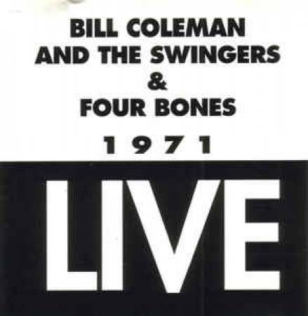 Bill Coleman and The swingers & Four Bones