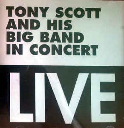 Tony Scott and his Big Band live