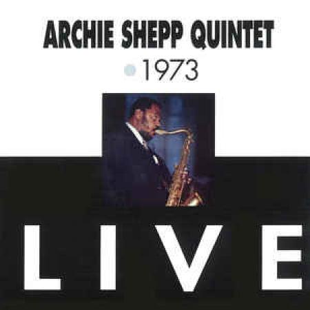 Archie Shepp Quintet
