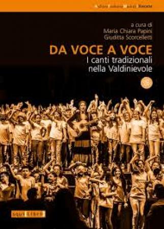 Da voce a voce. I canti tradizionali nella Valdinievole