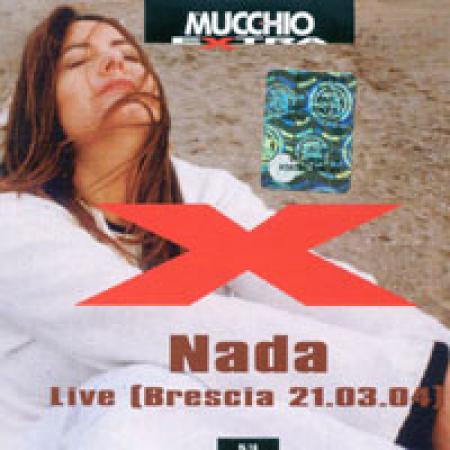 Nada live [Brescia 21.03.04]