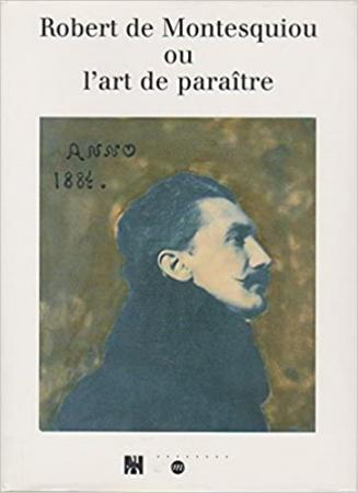 Robert de Montesquiou ou l'art de paraitre