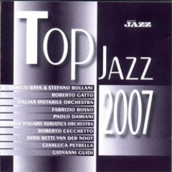 Top Jazz 2007 [Audioregistrazione]