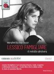 Margherita Buy legge Lessico famigliare [Audioregistrazione]