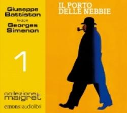 Giuseppe Battiston legge Il porto delle nebbie [Audioregistrazione]