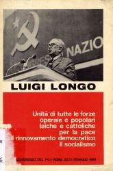 Unità di tutte le forze operaie e popolari laiche e cattoliche per la pace, il rinnovamento democratico, il socialismo