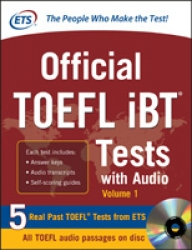 Official TOEFL iBT tests with audio. [Vol. 1]