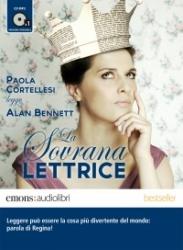 Paola Cortellesi legge La sovrana lettrice [Audioregistrazione]