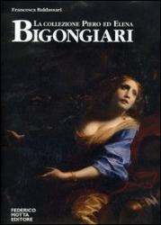La Collezione Piero ed Elena Bigongiari