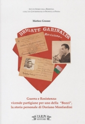 """Guerra e Resistenza: vicende partigiane per uno della """"Bozzi"""", la storia personale di Doriano Monfardini"""