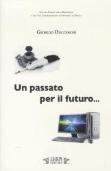 Un passato per il futuro...
