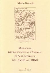 Memorie della famiglia Corsini di Valdibrana dal 1796 al 1950