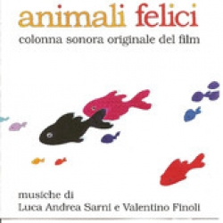 Animali felici [Audioregistrazione]
