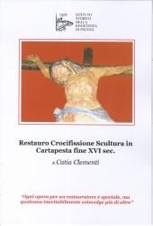 Restauro Crocifissione scultura in cartapesta fine 16. sec.
