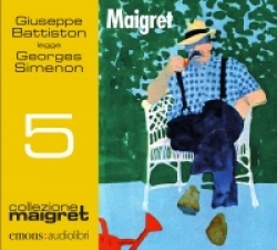 Giuseppe Battiston legge Maigret [Audioregistrazione]