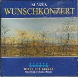 Klassik Wunschkonzert [Audioregistrazione]