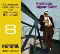 Giuseppe Battiston legge Il defunto signor Gallet [Audioregistrazione]