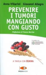 Prevenire i tumori mangiando