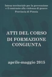 Atti del corso di formazione congiunta, aprile-maggio 2015