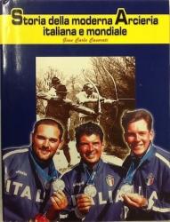 Storia della moderna arcieria italiana e mondiale