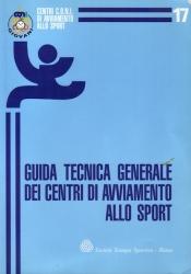 Guida tecnica generale dei centri di avviamento allo sport