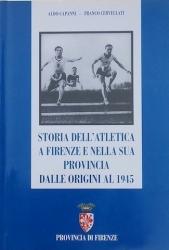 Storia dell'atletica a Firenze e nella sua provincia dalle origini al 1945