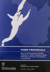 Piano provinciale per la promozione della cultura e della pratica delle attività motorie ricreative e sportive (Art. 3 L.R. 72/2000
