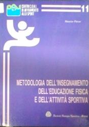 Metodologia dell'insegnamento dell'educazione fisica e dell'attività sportiva