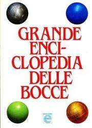 Grande enciclopedia delle bocce