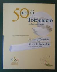 50 anni di Totocalcio tra letteratura e realtà