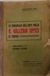 Le meraviglie dell'arte nella R. Galleria Uffizi di Firenze