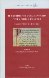 Il patrimonio documentario della Chiesa di Lucca